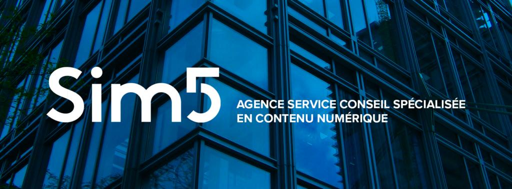 bannière sim5 agence de service conseil spécialisé en contenu numérique