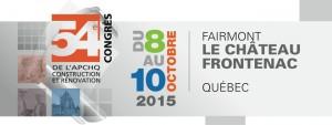Congrès APCHQ 2015