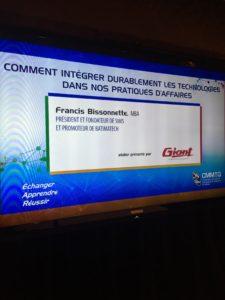 Sim5 (Francis Bissonnette, MBA) conférencier au Congrès de la cmmtq 2018 comment intégrer durablement les technologies dans nos pratiques d'affaires- GIANT
